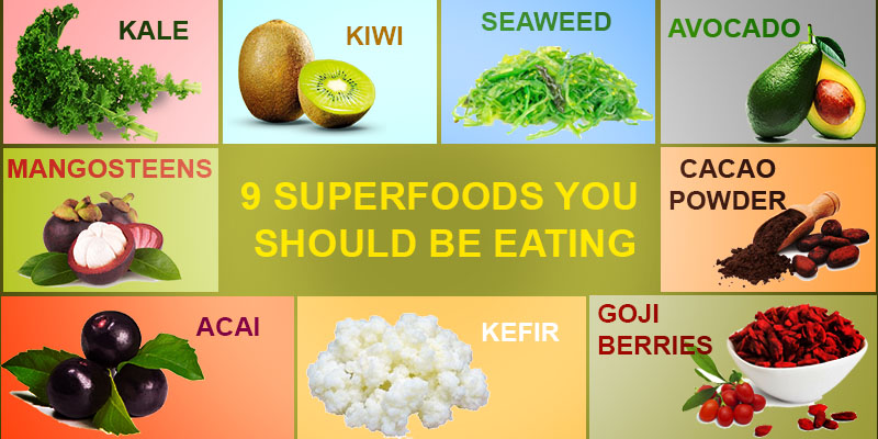 Superfoods to eat for healthy living